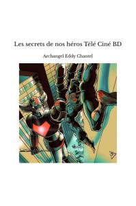les-secrets-de-nos-heros-tele-cine-bd 5